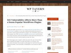 http://wptavern.com/xss-vulnerability-affects-more-than-a-dozen-popular-wordpress-plugins